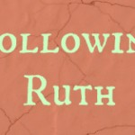 following_ruth