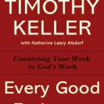 Tim Keller on Common Grace