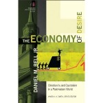 The Economy of Desire Christianity and Capitalism in a Postmodern World