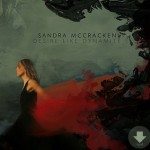 Desire Like Dynamite- Sandra McCracken on her latest Album