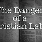 The Danger Of A Christian Label (A Post About Judging)