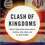 Clash of Kingdoms – ISIS, Iran, and the Bible
