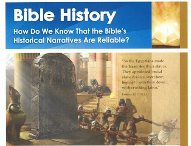 We don't know that the bible's historical narratives are reliable. In fact, we know most are not.