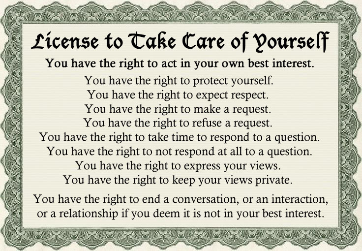 License to Take Care of Yourself