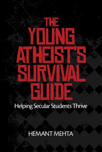 The Young Atheist's Survival Guide