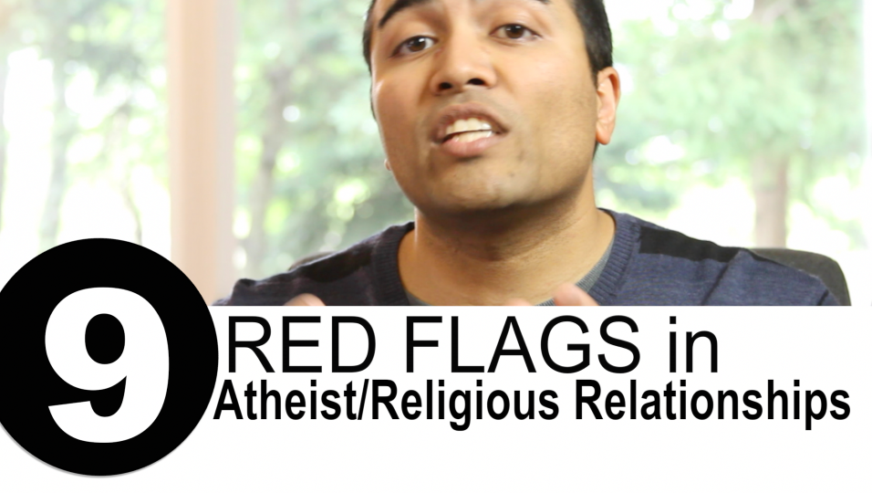 Nine Red Flags in Relationships Between Atheists and Believers