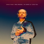 "New Album Review: Derek Webb's ""I Was Wrong, I'm Sorry & I Love You"""