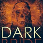 Dark Bride Release Date News (And 3 Gates movie news)