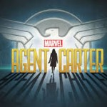 Marvel's Agent Carter: Self-Worth and Street-Cred
