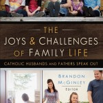 "Pre-Order ""The Joys and Challenges of Family Life"" For $3"