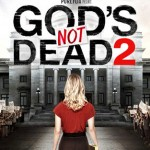 The Plot of God's Not Dead 2 in <300 Words