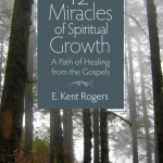 12 Miracles of Spiritual Growth: Introduction