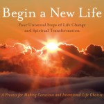 Begin a New Life: The Four Steps