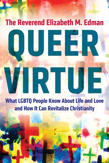 Queer Virtue, by Liz Edman