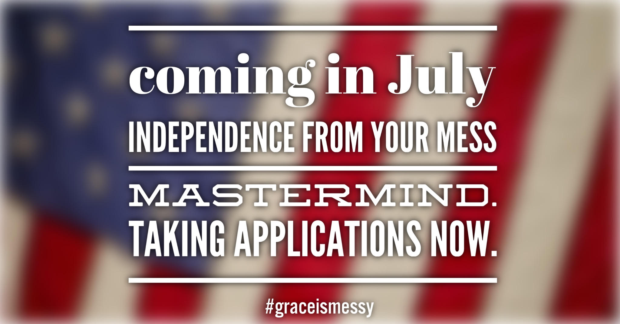 Are you ready to be free from your own mess? Join the grace is messy mastermind group today!