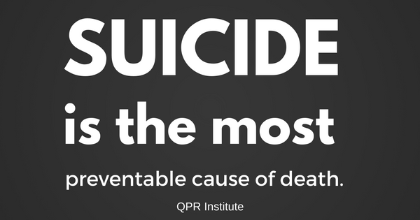 Suicide is the most preventable cause of death.