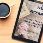 A Book for Anyone Affected by Suicide, Addiction, or Abuse