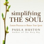 "An Individual Retreat for Seeking Humility: Reviewing ""Simplifying the Soul"" by Paula Huston"