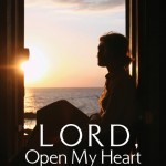 Lord, Open My Heart: Daily Scriptural Reflections for Lent by Julie Davis