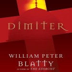 Catholic Thriller Week: Dimiter by William Peter Blatty
