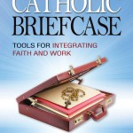 New Catholic Business Books for the Rest of Us