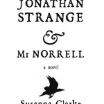 Review of Jonathan Strange & Mr. Norrell by Susanna Clarke