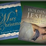 Holding Jesus and A Mary Christmas