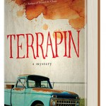 Terrapin: A Novel I Enjoyed Muchly