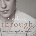 cover-breakingthroughcatholicwomen