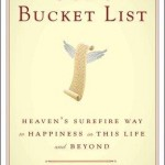 God's Bucket List: Heaven's Surefire Way to Happiness in This Life and Beyond