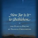 How Far Is It to Bethlehem (Review & Recommendation)