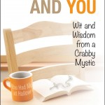 Review: Prayer and You: Wit and Wisdom from a Crabby Mystic