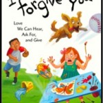 A Great Children's New Book: <i>I Forgive You</i>