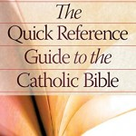 cover-quick reference guide to the catholic bible