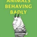 animalsbehavingbadly