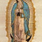 Our Lady of Guadalupe, At Last