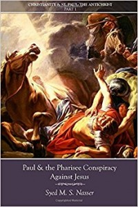 Book Review: Paul and the Pharisee Conspiracy Against Jesus