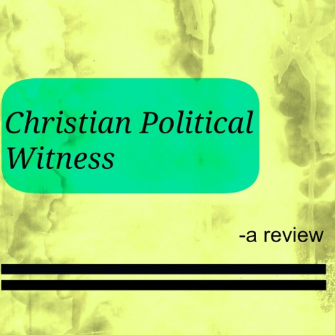 christian-political-witness