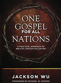 One Gospel for All Nations