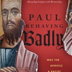 Behave Badly Like Paul