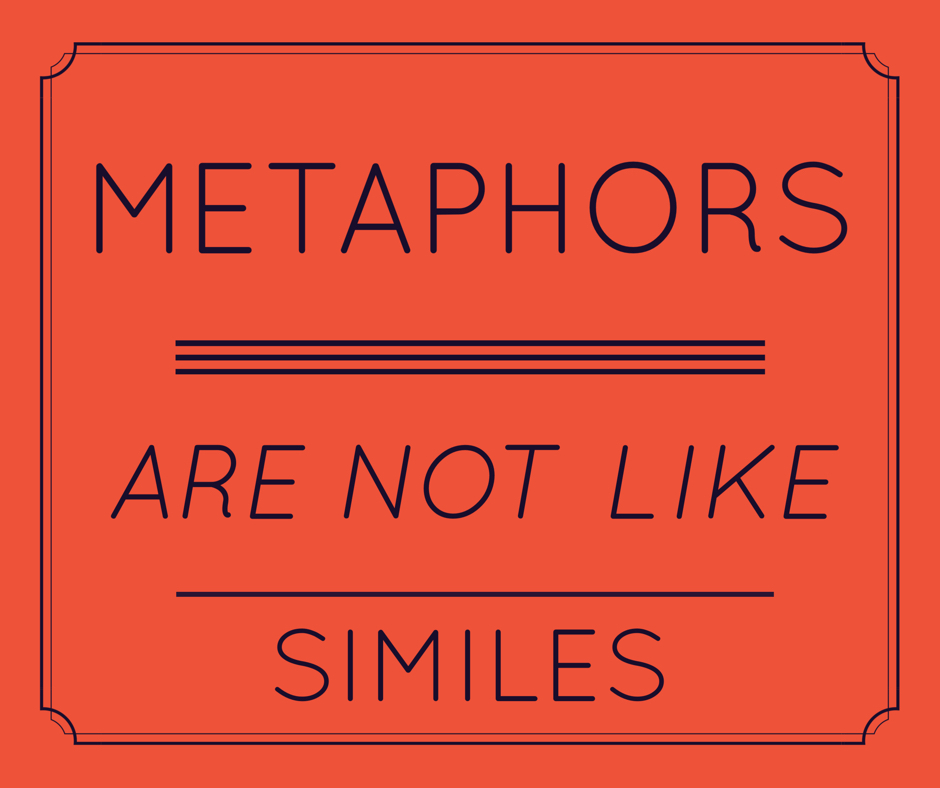 Metaphors are NOT like Similes