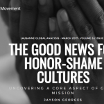 "Check out ""The Good News for Honor-Shame Cultures"""