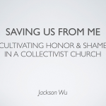 Saving Us from Me: Cultivating Honor and Shame in a Collectivist Church