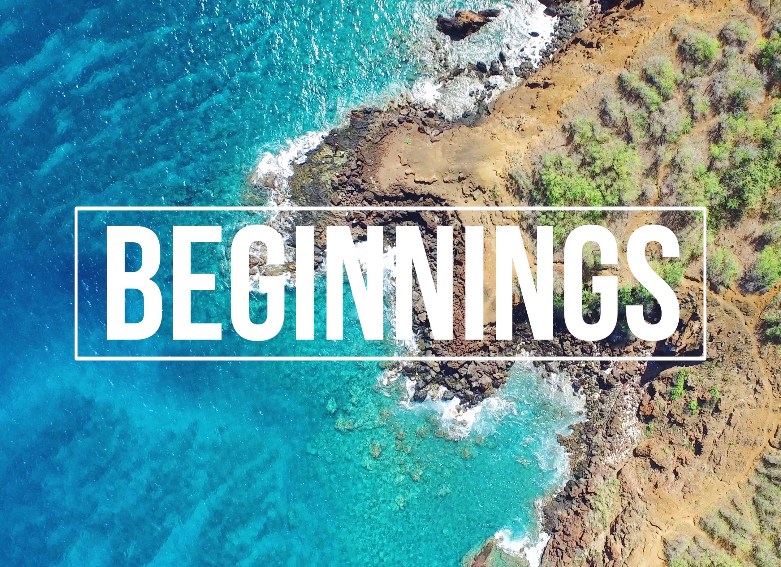 In The Beginning | Maui Edition