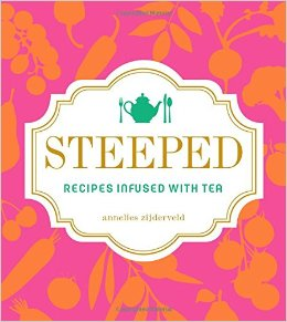 steeped recipes infused with tea