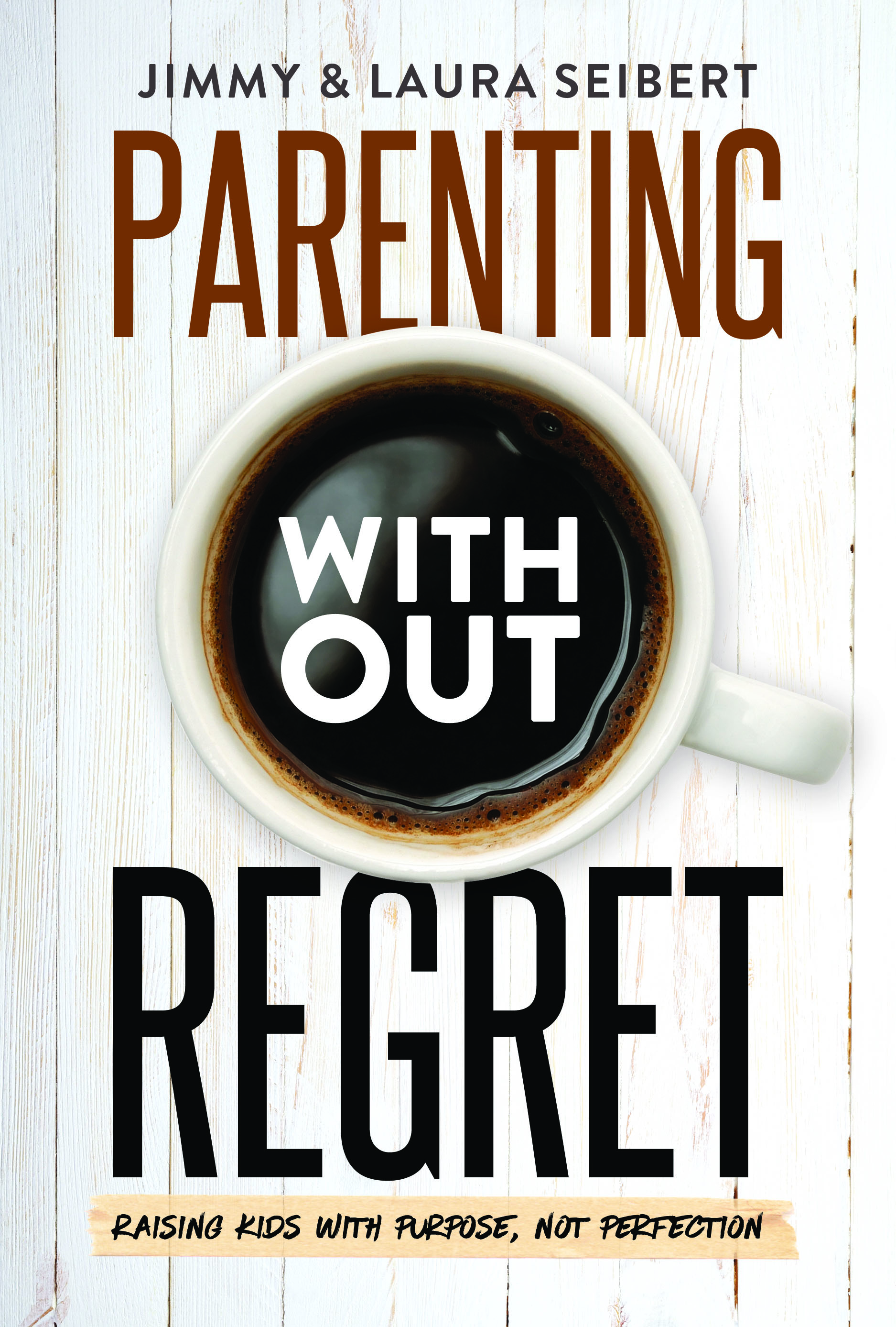 Parenting without Regret cover