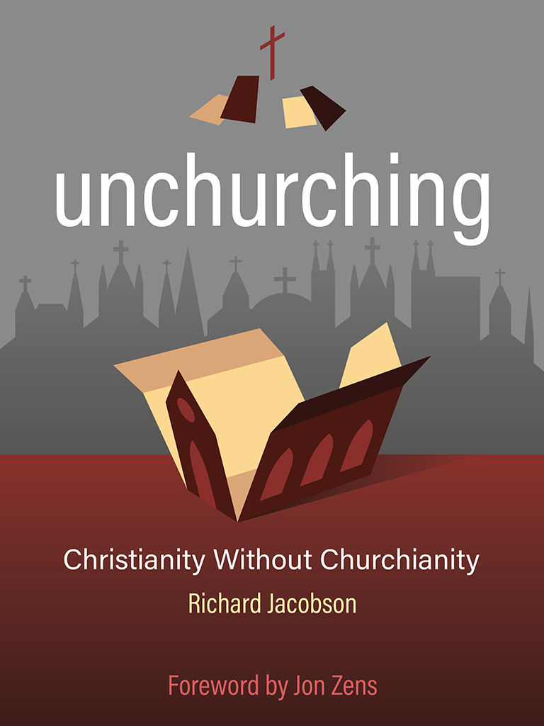 Unchurching by Richard Jacobson