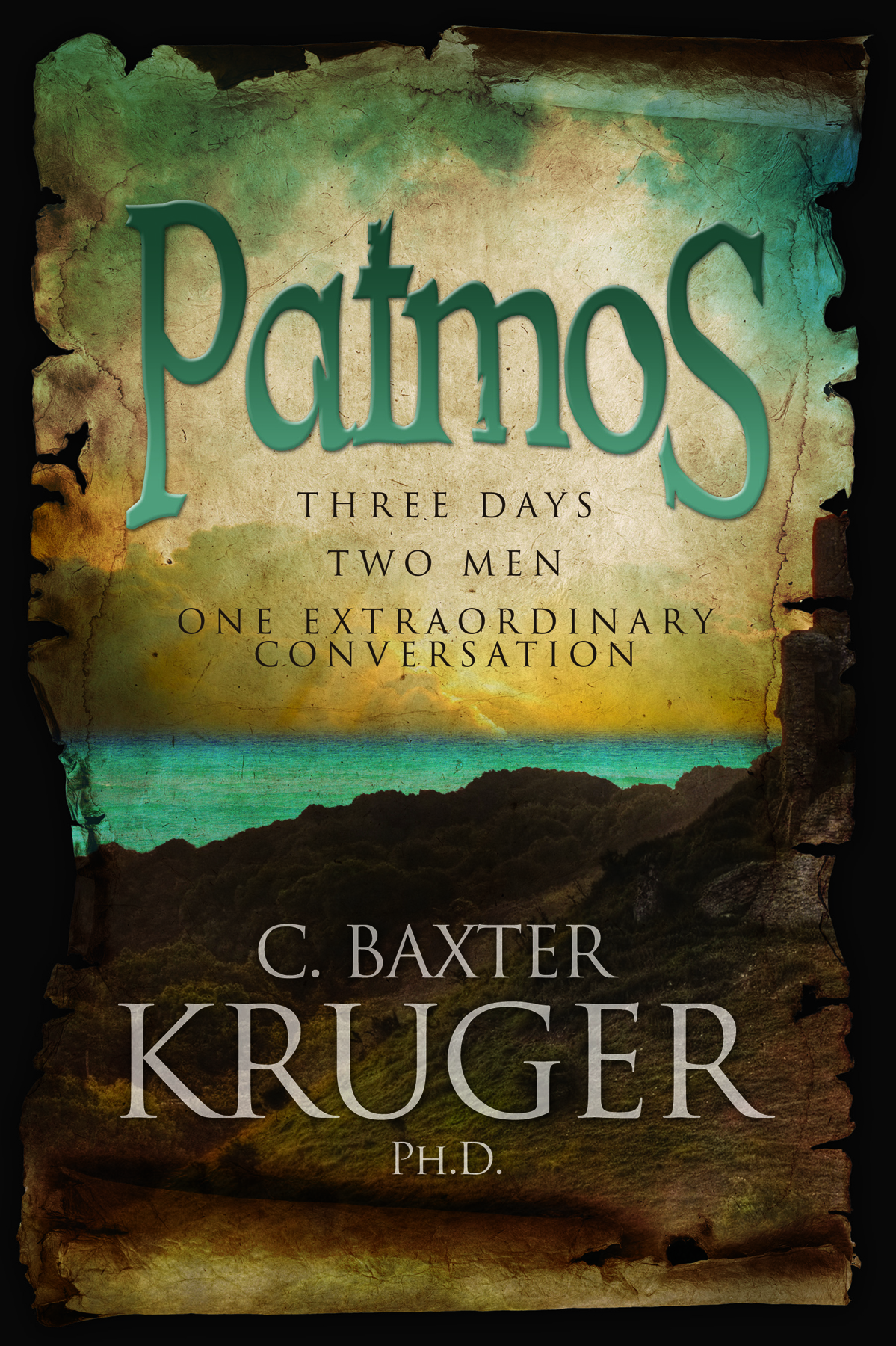 Patmos by C. Baxter Kruger