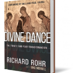 The Divine Dance by Richard Rohr and Michael Morrell