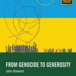 From Genocide to Generosity by John Steward